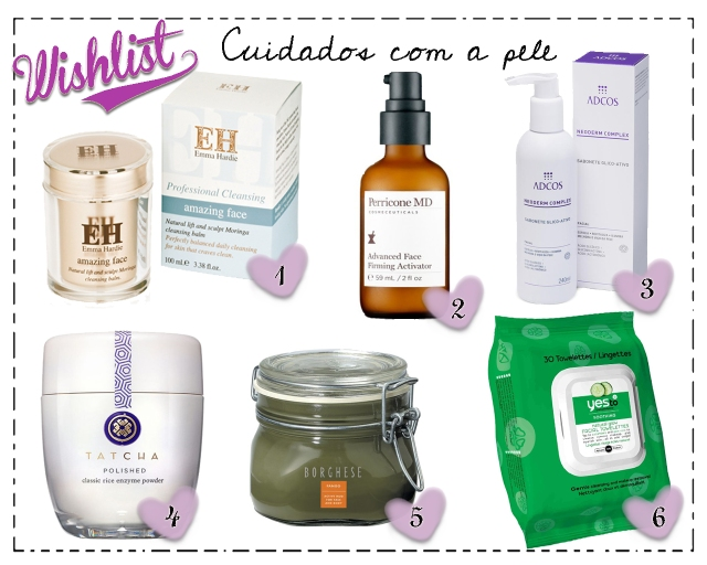 wishlist-skincare-cuidados-pele-tatcha-classic-rice-enzyme-powder-borghese-fango-mud-active-perricone-md-advanced-face-firming-activator-adcos-neoderm-complex-sabonete-glico-ativo-yes-to-cucumbers-soothung-natural-glow-facial-towelettes